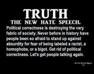 Will Scribe Truth the new hate speech
